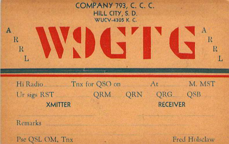 QSL card Fred Holsclaw used at Hill City CCC camp
